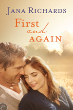 First adn First Again -- Jana Richards